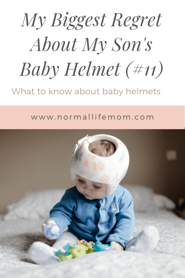 My Biggest Regret about my son's baby helmet (#11)