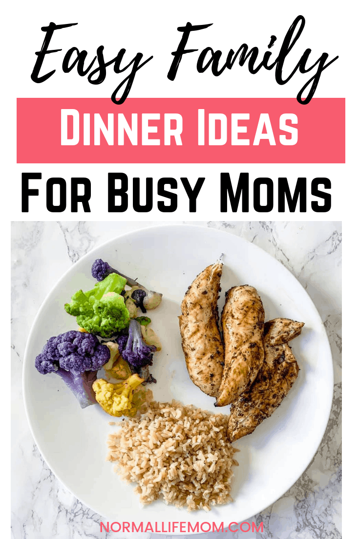 Easy family friendly dinner ideas for busy moms who don't have time to cook a huge meal. Easy shortcuts and ideas to add to your nightly dinner menu #dinnerideas #familyfood #chickenrecipes #healthydinner #glutenfree